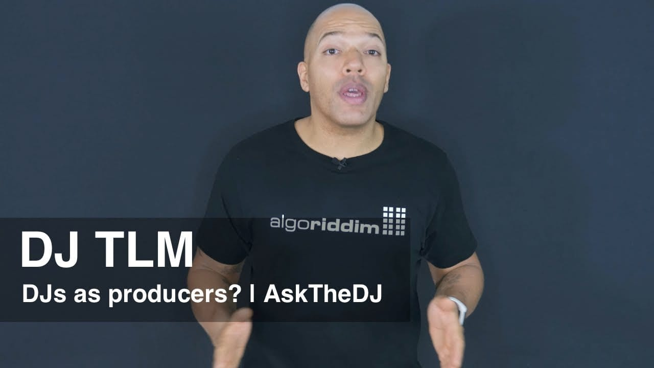 Do DJs need to be a producers? - AskTheDJ Episode 9
