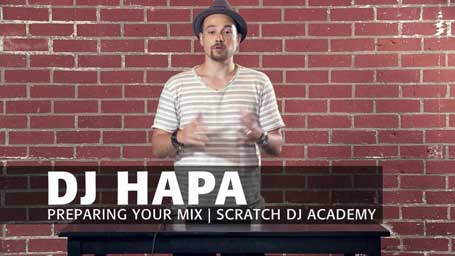 Learn To DJ with DJ HAPA Preparing Your Mix